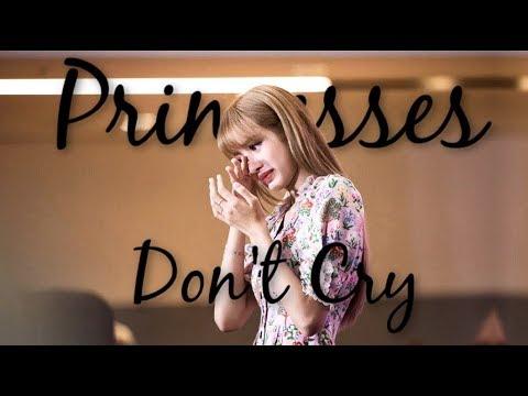 LaLisa ~ Princesses Don't Cry