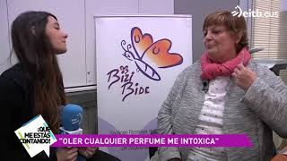 """Oler cualquier perfume me intoxica"""