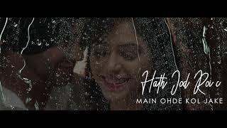 Mehtab Virk - Haar Jaan Aa, Lyrical Video - Priyanka Bhardwaj