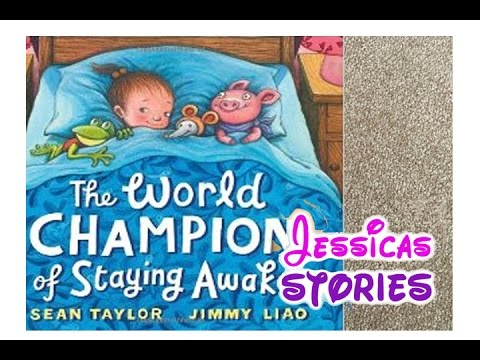THE WORLD CHAMPION OF STAYING AWAKE - Childrens and Kids Narrated - how to keep yourself awake