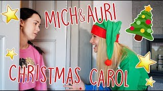 Mich & Auri - Christmas Carol!