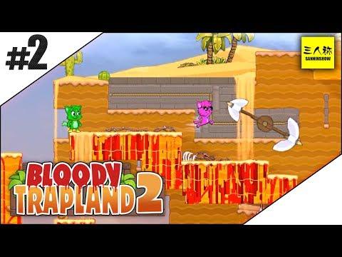 #2【三人称】Bloody Trapland2【死に覚えゲー】