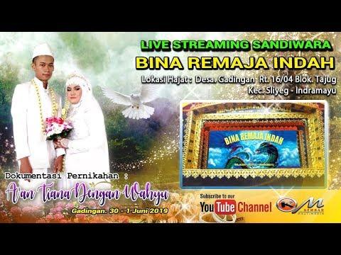 Baixar LIVE Sandiwara Bina Remaja Indah-Wedding A'an Tiana & Wahyu-Gadingan sliyeg indramayu-MALAM