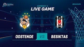 LIVE 🔴 -  Filou Oostende v Besiktas Sompo Japan - Basketball Champions League 2018-19
