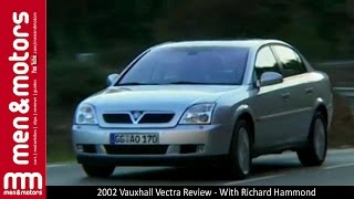 2002 Vauxhall Vectra Review - With Richard Hammond