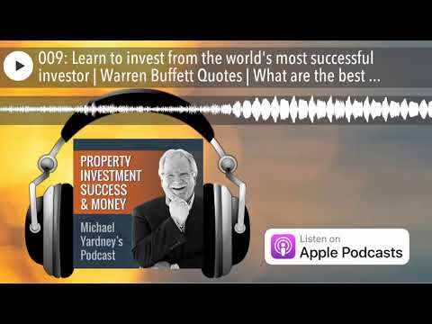 009: Learn to invest from the world's most successful investor | Warren Buffett Quotes | What a