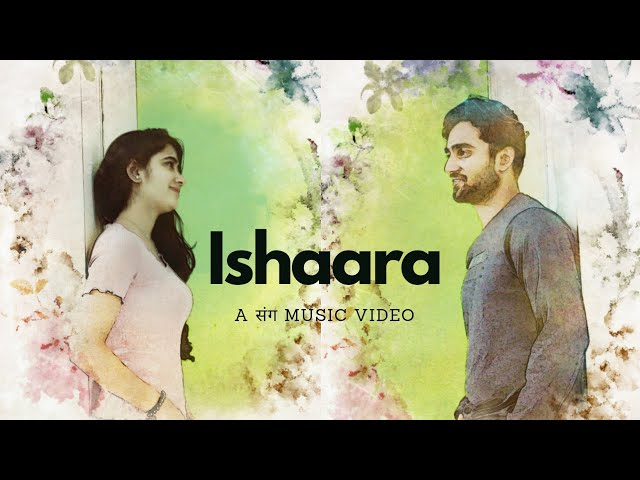 'Ishaara' Official Music Video | Soulful Hindi Songs