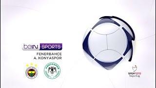 Fenerbahçe 3 - 2 Atiker Konyaspor #Özet