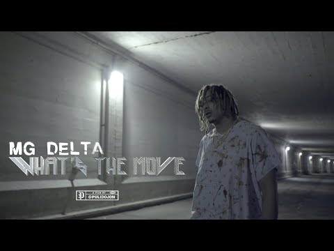 MG Delta | Whats The Move (Official Video) | Shot By @PULIDOJON