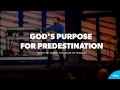 God S Purpose For Predestination Pastor John Carter mp3