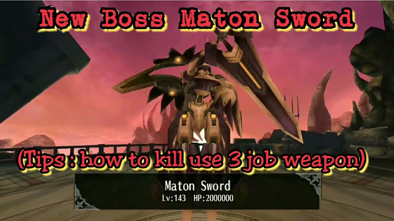 Toram Online - New Boss Rilis MATON SWORD (Tips: how kill use 3 job weapon)  by AWAN 1111