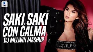 O Saki Saki x Con Calma Mashup DJ Melwin Mp3 Song Download