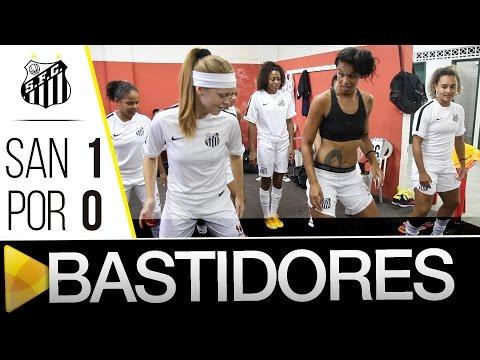 Sereias da Vila 1 x 0 Portuguesa | BASTIDORES | Brasileirão (20/01/16)