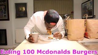 Eating 100 McDonalds Burgers