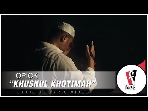 Opick - Khusnul Khotimah