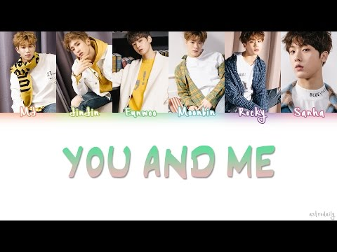 ASTRO (아스트로) – YOU & ME Lyrics (Color Coded/ENG/ROM/HAN)
