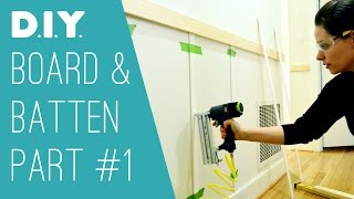 Diy Board & Batten: Part 1 - Construction