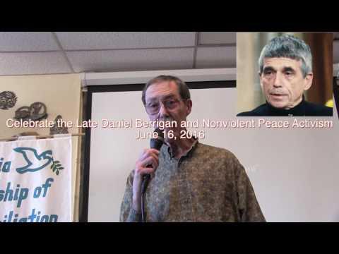 Celebrate the Late Daniel Berrigan and Nonviolent Peace Activism
