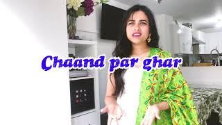 chaand par ghar | Bewkoof Neha