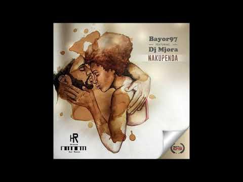 Bayor97-Nakupenda feat Dj Mjora