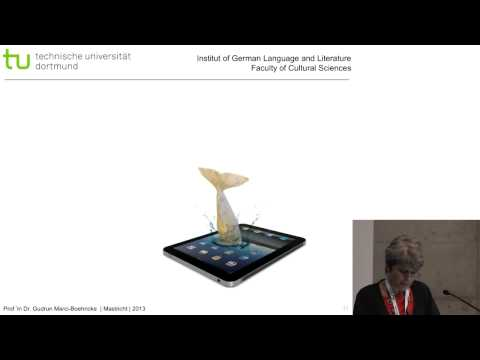 Gudrun Marci-Boehncke - 'Children's and Young Adult's Literature in a Digitized World: Cultural and