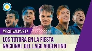 Festival País 17 - Los Totora en la Fiesta Nacional del Lago Argentino