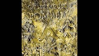 O Espetáculo Pompeia - Pompeu e os Magnatas