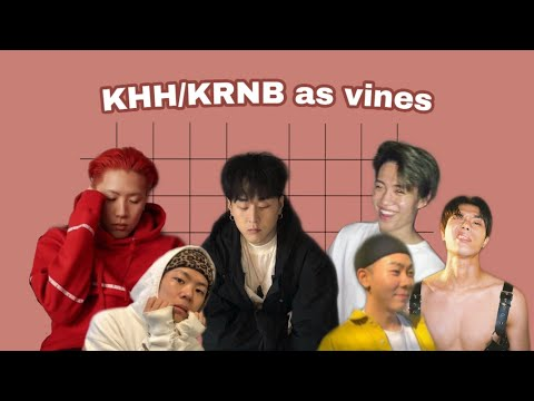 Khiphop And Krnb As Vines/memes (aomg, Mkit Rain, Fanxy Child...)