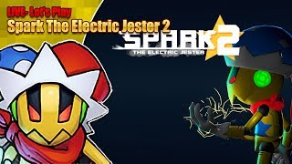 Let's Play Spark the Electric Jester 2 - LIVE - Saturday 18th May 9pm BST 2019