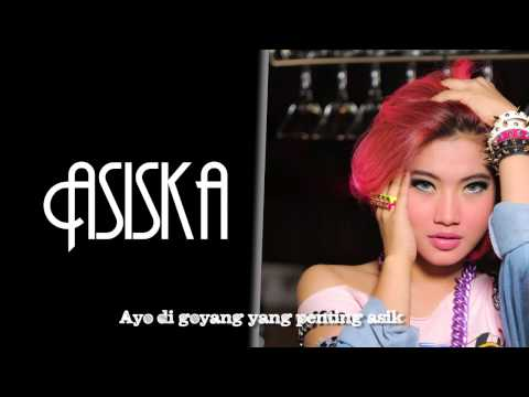Yang Penting Asik - KIKI ASISKA (video lyric)