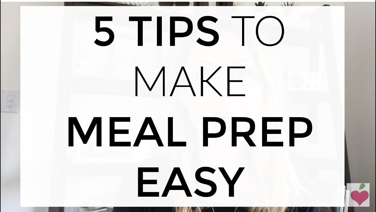 maxresdefault - 5 Tips To Help Make Meal Prep Easy