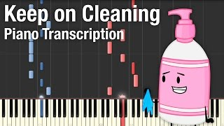 Keep On Cleaning - Piano Transcription
