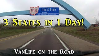 Three States in One Day! - VanLife on the Road