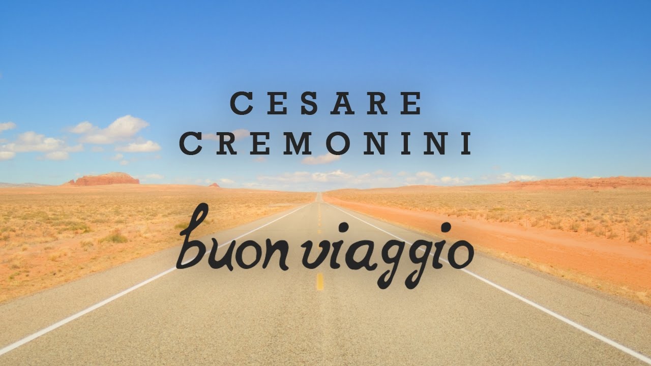 Cesare Cremonini Buon Viaggio Share The Love Testo Lyric