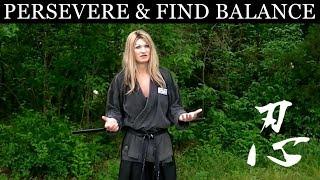 Martial Arts Training | Persevere & Find Balance In Life | #MartialArts #Motivational #Ninjutsu