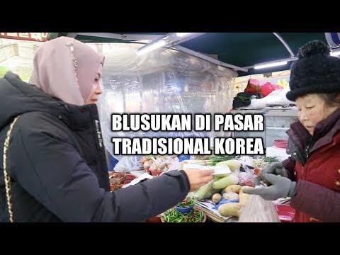 BLUSUKAN + BELANJA DI PASAR TRADISIONAL KOREA