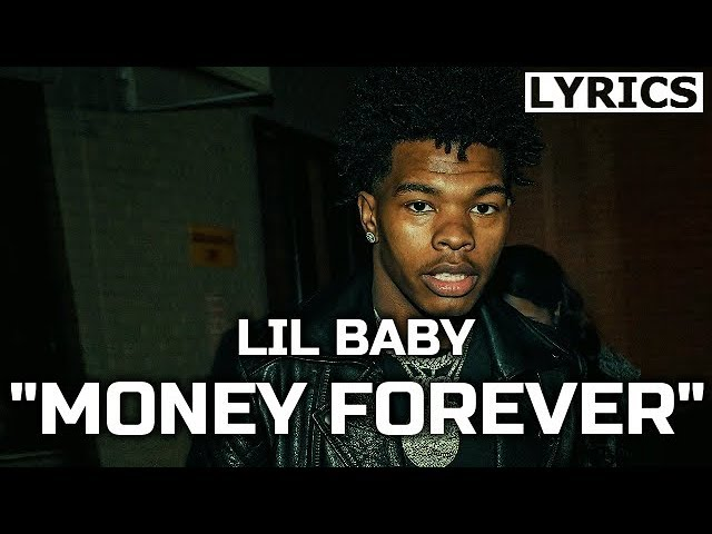 Lil BabY - Money Forever (LYRICS) Too Hard