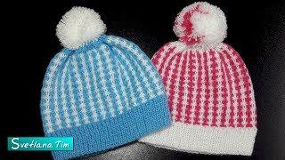 Как связать шапочку для детей спицами от 0 месяцев до 5 лет. Детская шапочка # 555