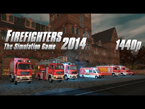 Firefighters 2014 PC Gameplay FullHD 1440p
