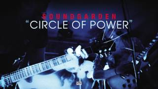 Watch Soundgarden Circle Of Power video