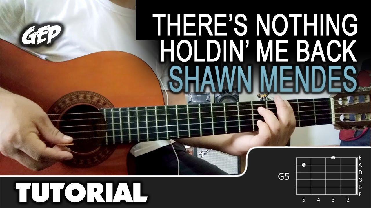 Como Tocar There S Nothing Holdin Me Back De Shawn Mendes En Guitarra Acústica Tutorial Hd Youtube