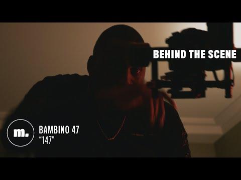 Youtube: BEHIND THE SCENE: Bambino 47 –«147» (Murmure & François Rozel)