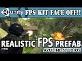 3. Unity FPS Kit Face Off! Intro - Realistic FPS Prefab