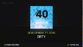 DevelopMENT ft. Echo - Dirty (Four40 Records)