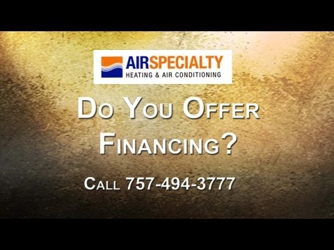 Can You Finance Your New HVAC System? - Air Specialty, Virginia Beach, Chesapeake