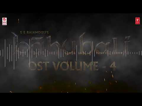 Bahubali OST Volume 4 The warrior