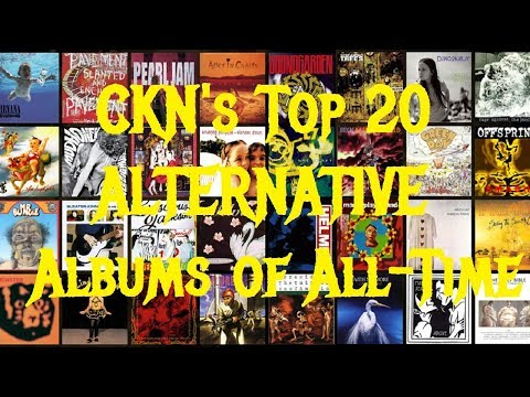CKN's Top 20 ALTERNATIVE ROCK Albums of All-Time