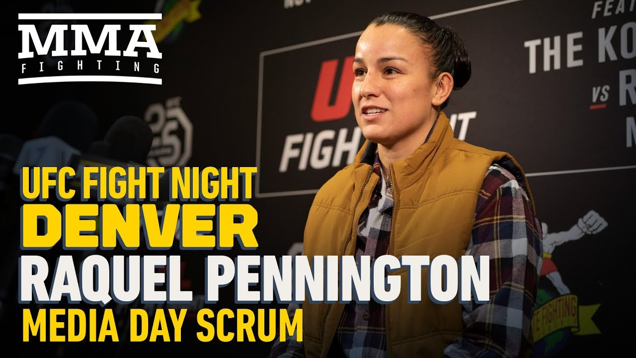 UFC Denver: Raquel Pennington Says Thyroid Issue Had Her Beginning Camp at 170 Pounds - MMA Fighting