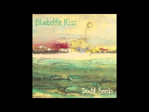 """Bluebottle Kiss - """"The Women Are An Army"""""""