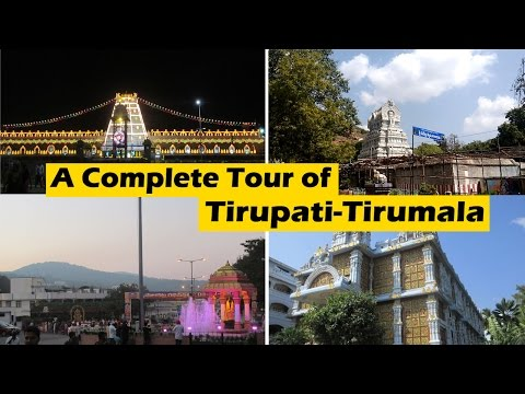 Tirumala Tirupati Devasthanam - Complete Tour - Total of ten locations